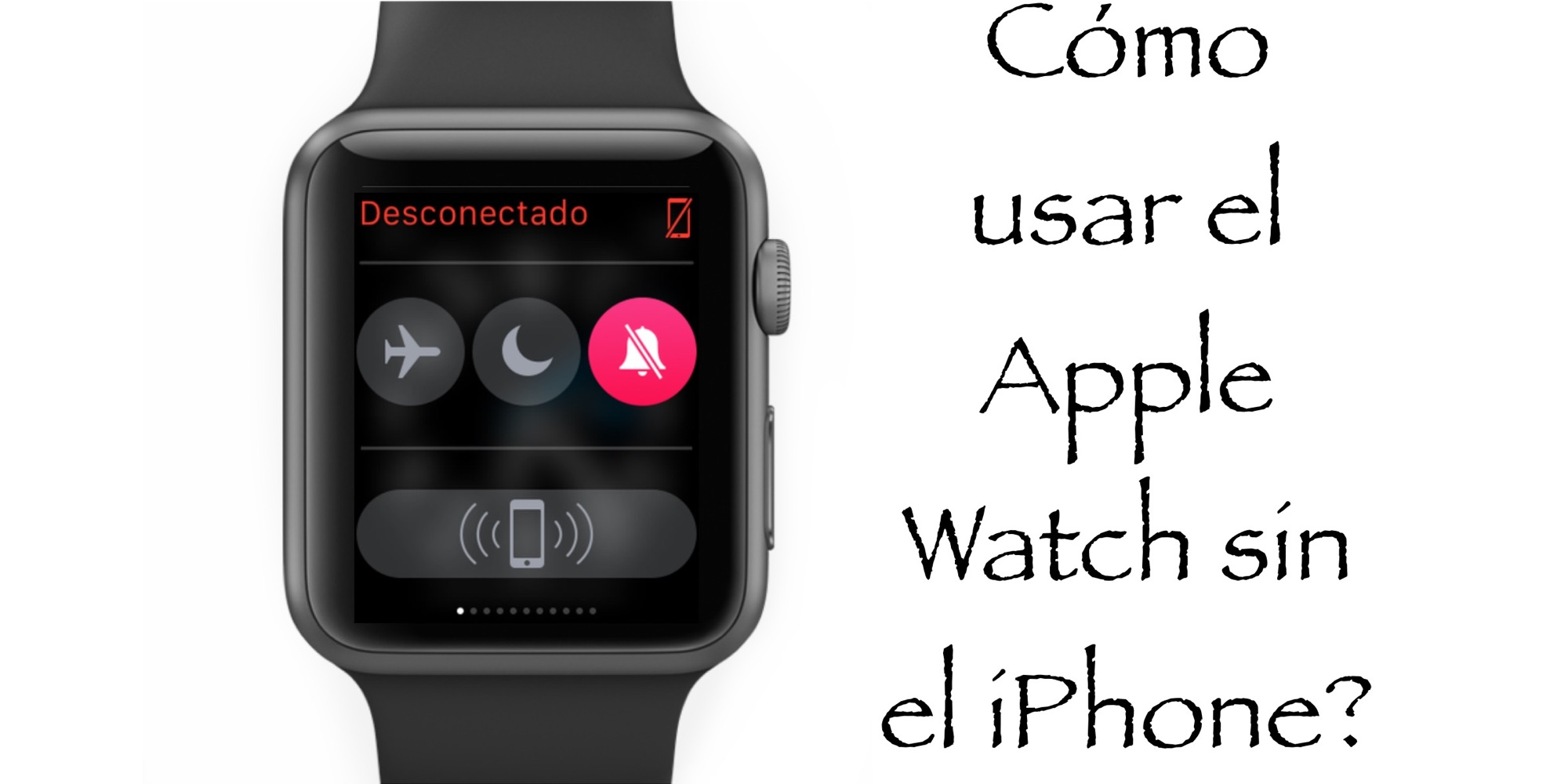 apple iphone watch c 243 mo usar el apple el iphone hablando de manzanas 10146